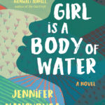 [PDF] [EPUB] A Girl Is a Body of Water Download
