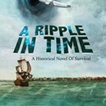 [PDF] [EPUB] A Ripple In Time: A Historical Novel Of Survival Download