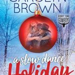 [PDF] [EPUB] A Slow Dance Holiday (Honky Tonk Cowboys #4.5) Download