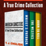 [PDF] [EPUB] American Gangsters: A True Crime Collection Download