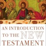 [PDF] [EPUB] An Introduction to the New Testament: The Abridged Edition Download