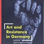[PDF] [EPUB] Art and Resistance in Germany Download