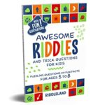 [PDF] [EPUB] Awesome Riddles and Trick Questions For Kids: Puzzling Questions and Fun Facts For Ages 5 to 8 Download