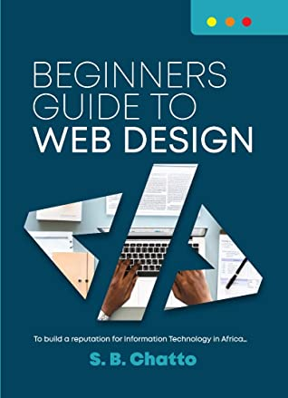 [PDF] [EPUB] Beginners Guide to Web Design Download by Chatto Bashir