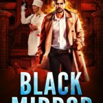 [PDF] [EPUB] Black Mirror (Ethan Drake Book 4) Download