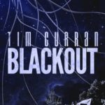 [PDF] [EPUB] Blackout by Tim Curran Download
