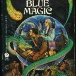 [PDF] [EPUB] Blue Magic (Drinker of Souls, #2) Download