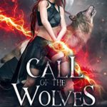 [PDF] [EPUB] Call of the Wolves: A Paranormal Urban Fantasy Shapeshifter Romance (Call of the Wolf Book 1) Download