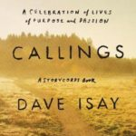 [PDF] [EPUB] Callings: A Celebration of Lives of Purpose and Passion Download