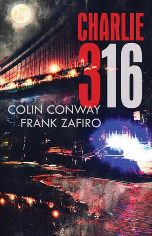 [PDF] [EPUB] Charlie-316 Download by Colin Conway