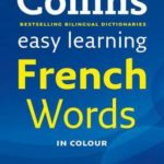 [PDF] [EPUB] Collins Easy Learning French Words (Easy Learning) Download