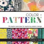 [PDF] [EPUB] Color and Pattern: 50 Playful Exercises for Exploring Pattern Design Download