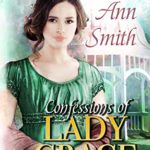 [PDF] [EPUB] Confessions of Lady Grace (Agents of the Home Office, #4) Download