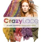 [PDF] [EPUB] Crazy Lace: An Artistic Approach to Creative Lace Knitting Download