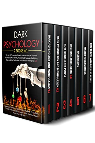 [PDF] [EPUB] Dark Psychology: 7 in 1: The Art of Persuasion, How to influence people, Hypnosis Techniques, NLP secrets, Analyze Body language, Gaslighting, Manipulation Subliminal, and Emotional Intelligence 2.0 Download by Robert Dale Goleman