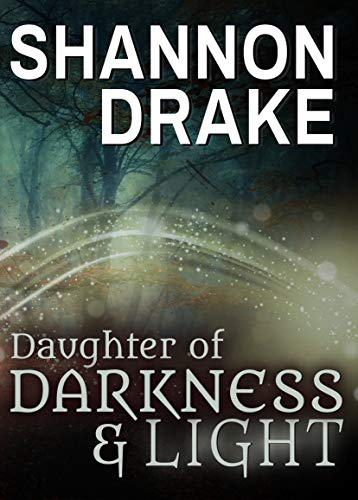 [PDF] [EPUB] Daughter of Darkness and Light Download by Shannon Drake