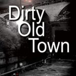 [PDF] [EPUB] Dirty Old Town: gritty gripping northern noir (Ted Darling Crime Series Book 15) Download