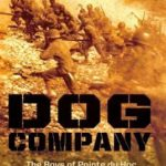[PDF] [EPUB] Dog Company: The Boys of Pointe Du Hoc–The Rangers Who Accomplished D-Day's Toughest Mission and Led the Way Across Europe Download