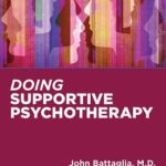 [PDF] [EPUB] Doing Supportive Psychotherapy Download