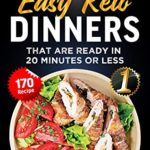 [PDF] [EPUB] Easy keto dinners: That are ready in 20 minutes or less Download