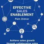 [PDF] [EPUB] Effective Sales Enablement: How the World's Leading Companies Use Technology to Accelerate Growth Download