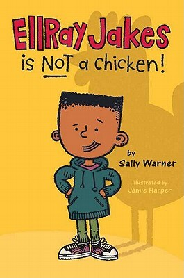 [PDF] [EPUB] EllRay Jakes Is Not a Chicken Download by Sally Warner