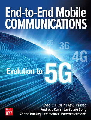 [PDF] [EPUB] End-To-End Mobile Communications: Evolution to 5g Download by Syed S Husain