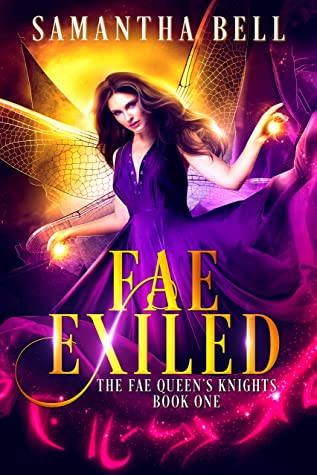 [PDF] [EPUB] Fae Exiled: A Faerie Fantasy Romance (The Fae Queen's Knights Book 1) Download by Samantha   Bell