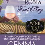 [PDF] [EPUB] Fashion, Rosé and Foul Play (Wine and Dine Mysteries Book 6) Download