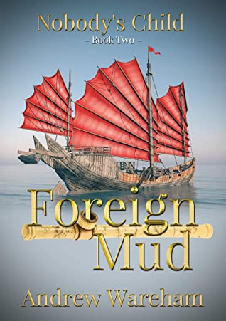 [PDF] [EPUB] Foreign Mud (Nobody's Child Book 2) Download by Andrew Wareham