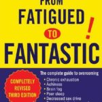 [PDF] [EPUB] From Fatigued to Fantastic! Download