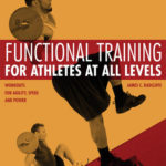 [PDF] [EPUB] Functional Training for Athletes at All Levels: Workouts for Agility, Speed and Power Download
