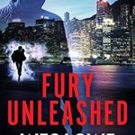 [PDF] [EPUB] Fury Unleashed: A Crime Action Thriller (The Noah Reid Series Book 1) Download