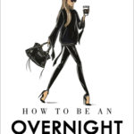 [PDF] [EPUB] How to Be an Overnight Success Download