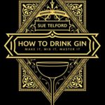[PDF] [EPUB] How to Drink Gin Download
