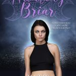 [PDF] [EPUB] Hunting Briar (The Coven Queens Series Book 1) Download