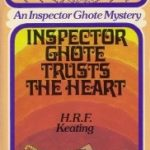 [PDF] [EPUB] Inspector Ghote Trusts the Heart (Inspector Ghote, #8) Download