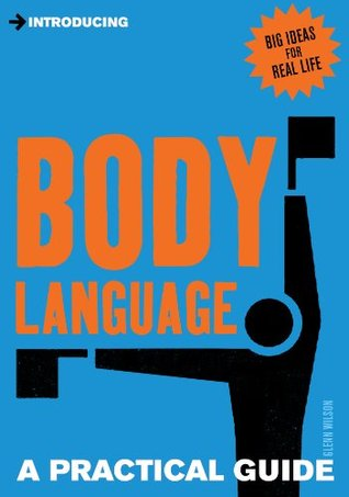 [PDF] [EPUB] Introducing Body Language: A Practical Guide (Introducing...) Download by Glenn Wilson