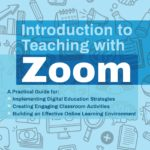 [PDF] [EPUB] Introduction to Teaching with Zoom: A Practical Guide for Implementing Digital Education Strategies, Creating Engaging Classroom Activities, and Building an Effective Online Learning Environment Download