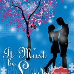 [PDF] [EPUB] It Must be Love (Those Flirty Forties and Nifty Fifties Book 3) Download