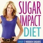[PDF] [EPUB] JJ Virgin's Sugar Impact Diet: Drop 7 Hidden Sugars, Lose Up to 10 Pounds in Just 2 Weeks Download