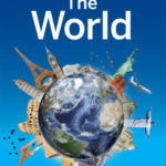 [PDF] [EPUB] Lonely Planet The World: A Traveller's Guide to the Planet Download