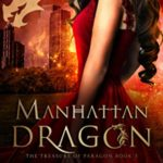 [PDF] [EPUB] Manhattan Dragon (The Treasure of Paragon, #3) Download
