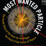 [PDF] [EPUB] Most Wanted Particle: The Inside Story of the Hunt for the Higgs, the Heart of the Future of Physics Download