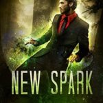 [PDF] [EPUB] New Spark (Dark Magic Enforcer #3) Download