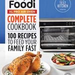 [PDF] [EPUB] Ninja® Foodi™ XL Pro Air Oven Complete Cookbook: 100 Recipes to Feed Your Family Fast Download