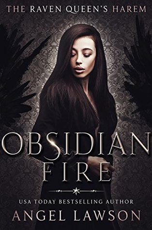 [PDF] [EPUB] Obsidian Fire (The Raven Queen's Harem #4) Download by Angel Lawson