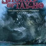 [PDF] [EPUB] On the Shores of Tay-ho (The Dark Filament Ephemeris #2) Download