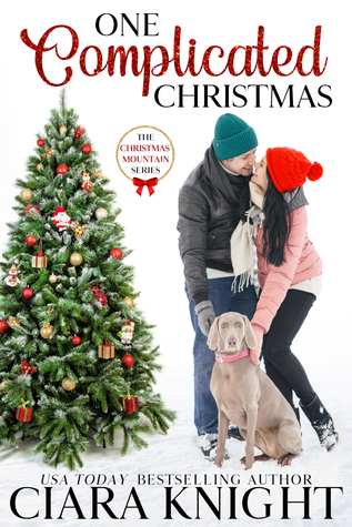 [PDF] [EPUB] One Complicated Christmas (Christmas Mountain Clean Romance #5) Download by Ciara Knight