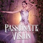[PDF] [EPUB] Passionate Vision (Witches Academy Book 2) Download